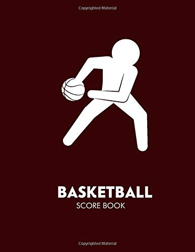 """Basketball Score Book: Game Record Book Logbook Journal Notebook Diary, Score Keeper Notepad, Fouls, Scoring, Free Throws, Running Score Gift for home ... 11"""", 120 pages. (Basketball Log, Band 49)"""