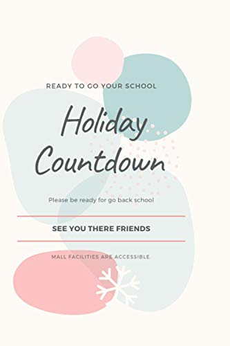 Ready to go your school Holiday Countdown Please be ready for go back school See you there friends Mall facilities are accessible.: Diary,Note book, Memory Note, Memory Book, Lecture book,