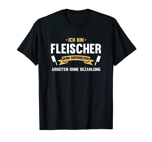 Ich bin Fleischer | Metzger, Metzgerei, Fleischerei T-Shirt