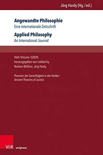 Angewandte Philosophie / Applied Philosophy: Eine Internationale Zeitschrift / An International Jour