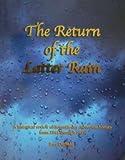 The Return of the Latter Rain