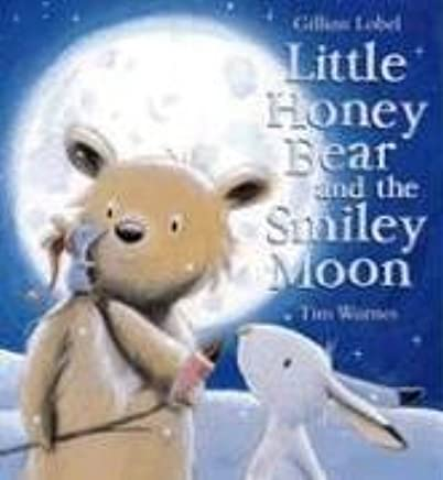 Little Honey Bear and the Smiley Moon Paperback – May 1, 2013