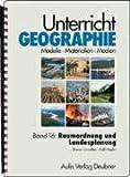 Band 16: Raumordnung und Landesplanung. Unterricht Geographie - Rainer Graaf