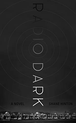Image of Radio Dark: a novel