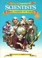 Scientists Who Changed the World (Turning Points in History Series) 0791027635 Book Cover