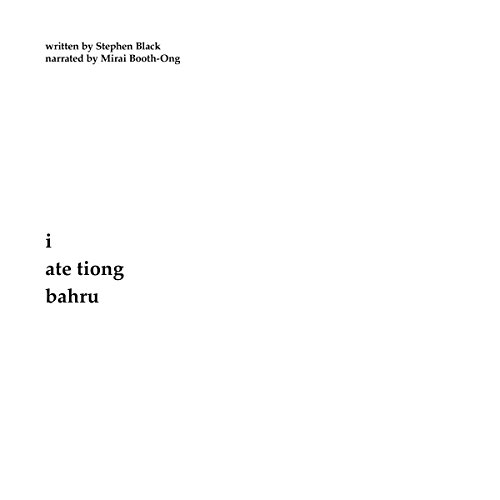 I Ate Tiong Bahru audiobook cover art