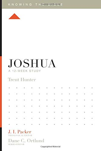 Joshua: A 12-Week Study (Knowing the Bible)