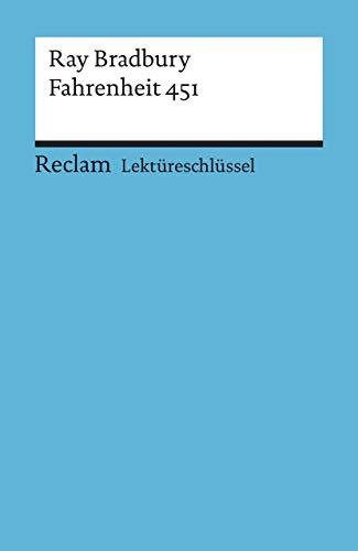 Lektüreschlüssel zu Ray Bradbury: Fahrenheit 451 (Reclams Universal-Bibliothek)