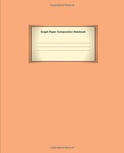 Graph Paper Composition Notebook: Blank Quad Ruled 5x5 Composition Notebook, Squared Graphing Paper, 7.5