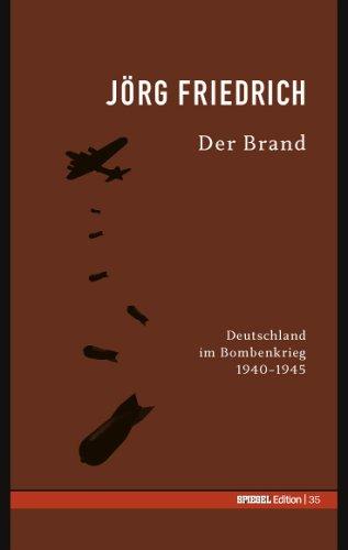 Der Brand. SPIEGEL-Edition Band 35