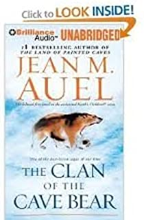 The Clan of the Cave Bear (Earth's Children® Series) Publisher: Brilliance Audio on MP3-CD; MP3 Una edition
