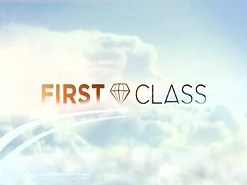 First Class Season 3