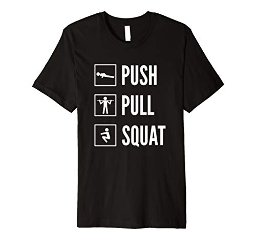 PUSH PULL SQUAT Calisthenics T-Shirt für Fitness Training