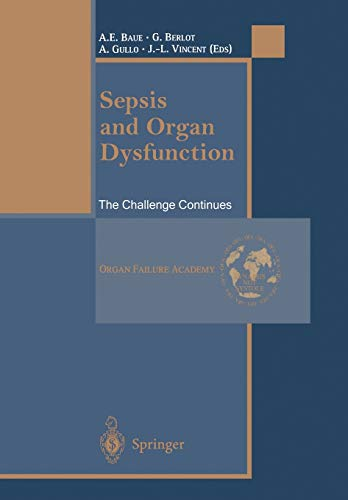 Sepsis and Organ Dysfunction: The Challenge Continues