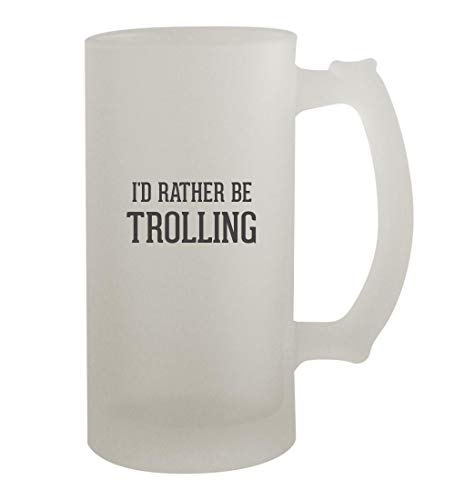 I'd Rather Be TROLLING - 16oz Frosted Beer Mug Stein, Frosted