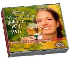 Wenn das Wasser im Rhein goldner Wein wär - Beliebte Stars laden zum Winzerfest 4CD Box