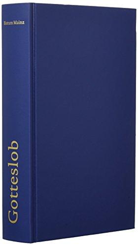 Gotteslob: Katholisches Gebet- und Gesangbuch für das Bistum Mainz. Großdruck (Gotteslob. Katholisches Gebets- und Gesangbuch. Ausgabe für das Bistum Mainz)