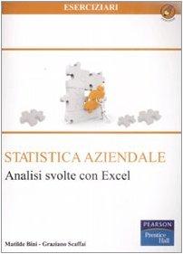 Statistica aziendale. Analisi svolte con Excel