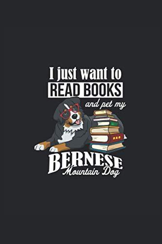 I just want to read books amd per my bernese mountain dog: Berner Sennenhund Hund, Bester Freund des Menschen. Ein tolles Notizbuch A5 mit 108 ... Welpen Besitzer, Hundeliebhaber, Hunde Mamas