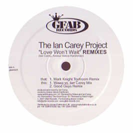 IAN CAREY / LOVE WON\'T WAIT (REMIXES)