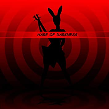 Hare of Darkness