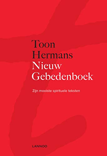Nieuw gebedenboek (e-boek): Zijn mooiste spirituele teksten (Dutch Edition)