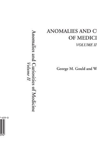 Anomalies and Curiosities of Medicine, Volume II