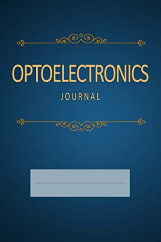 Optoelectronics Journal: Blank, Lined Notebook (Softcover)