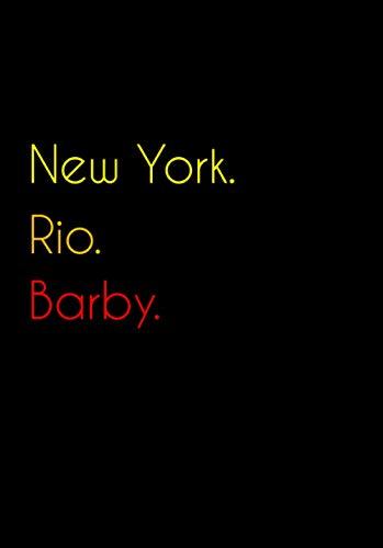 New York. Rio. Barby.: Witziges Notizbuch | Tagebuch DIN A5, liniert. Für...