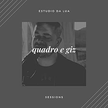 Quadro e Giz (Estudio da Lua Sessions) (Acústico)