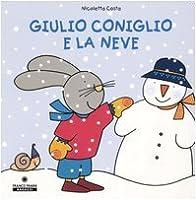 Giulio Coniglio: Giulio coniglio e la neve