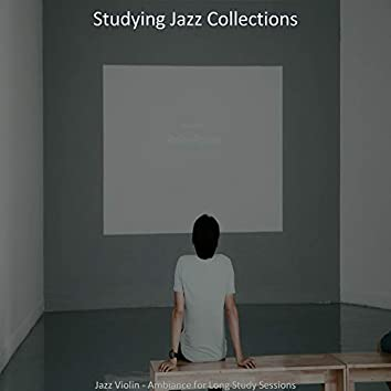 Jazz Violin - Ambiance for Long Study Sessions
