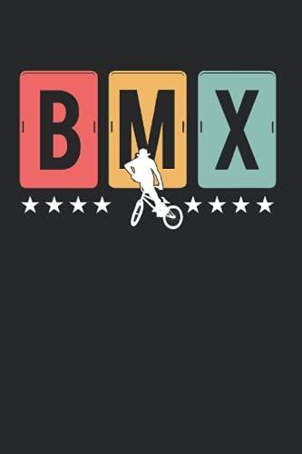 BMX: BMX Fahrer & Mountain Bike Notizbuch 6'x9' Freestyle Fahrrad Geschenk