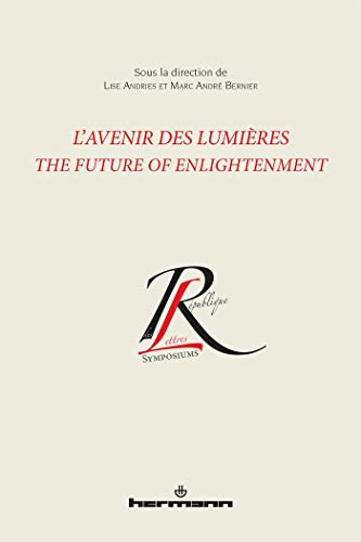 L'Avenir des Lumières : The Future of Enlightenment