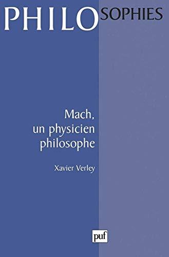 Mach : Un physicien philosophe