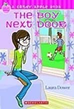 Boy Next Door (Candy Apple) [Library Binding] [October 2007] (Author) Laura Dower