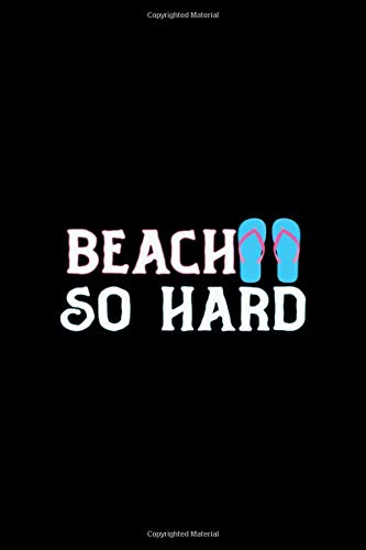 Beach So Hard: Notebook Journal Composition Blank Lined Diary Notepad 120 Pages Paperback Black Solid Bikini