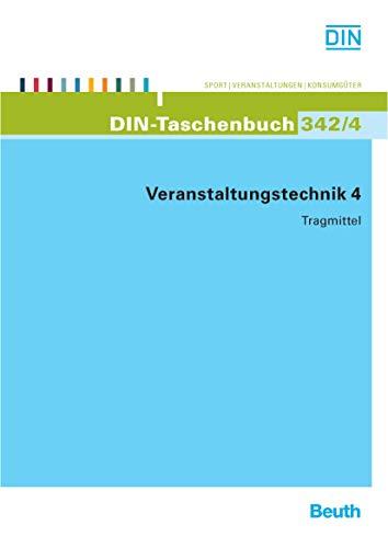 Veranstaltungstechnik 4: Tragmittel (DIN-Taschenbuch)