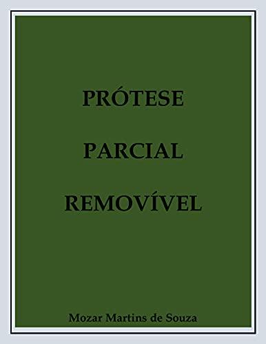 Prótese Parcial Removível: Prótese Odontológica