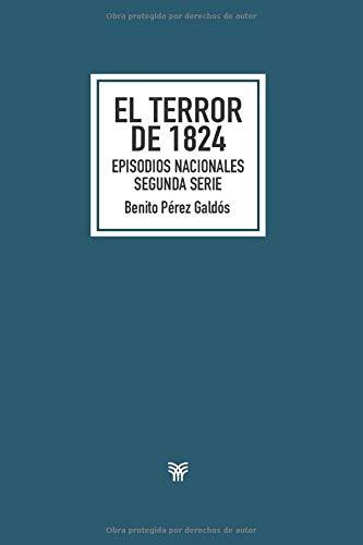El terror de 1824: Episodios nacionales. Segunda serie