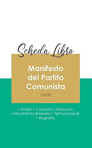 Scheda libro Manifesto del Partito Comunista di Karl Marx (analisi letteraria di riferimento e riassunto completo)
