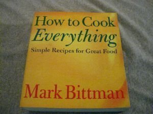 Paperback How to Cook Everything Simple Recipes for Great Food Book