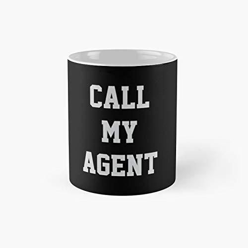 Call My Agent Classic Mug - 11 Ounce For Coffee, Tea, Chocolate Or Latte.