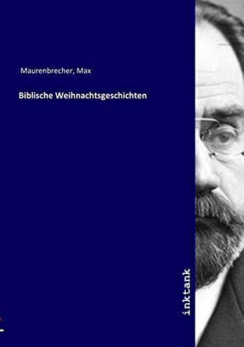 Maurenbrecher, M: Biblische Weihnachtsgeschichten