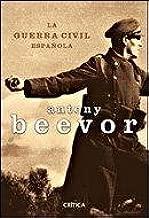 La Guerra Civil Española (Memoria Crítica): Amazon.es: Beevor, Antony: Libros