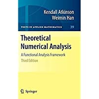 Theoretical Numerical Analysis: A Functional Analysis Framework (Texts in Applied Mathematics)【洋書】 [並行輸入品]