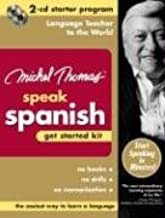 Michel Thomas Speak Spanish Get Started Kit: 2-CD Starter Program (Michel Thomas Series)
