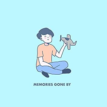 Memories Gone By