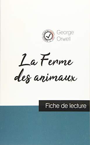 George Orwell, La Ferme des animaux: Fiche de lecture