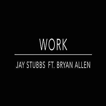 Work (feat. Bryan Allen)